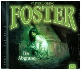 Foster - Der Abgrund, 1 Audio-CD