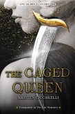 The Caged Queen (eBook, ePUB)