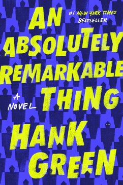An Absolutely Remarkable Thing (eBook, ePUB) - Green, Hank
