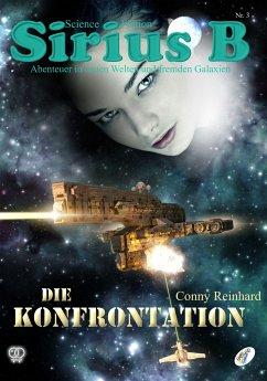 Sirius B - Abenteuer in neuen Welten und fremden Galaxien (eBook, ePUB) - Reinhard, Conny