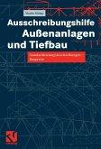 Ausschreibungshilfe Außenanlagen und Tiefbau (eBook, PDF)