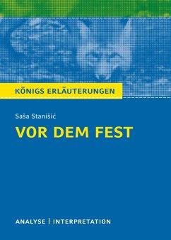Vor dem Fest. Königs Erläuterungen. (eBook, ePUB) - Möbius, Thomas; Stanisic, Sasa