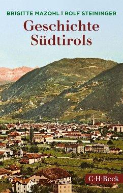 Geschichte Südtirols - Mazohl, Brigitte; Steiniger, Rolf