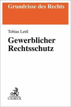 Gewerblicher Rechtsschutz - Lettl, Tobias