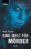 Space-Thriller 2: Eine Welt für Mörder