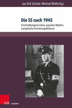 Die SS nach 1945 (eBook, PDF)