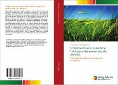 Produtividade e qualidade fisiológica de sementes de cevada