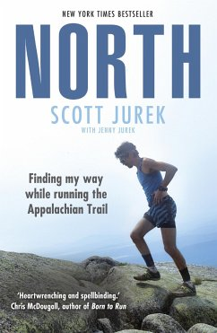 North: Finding My Way While Running the Appalachian Trail - Jurek, Scott