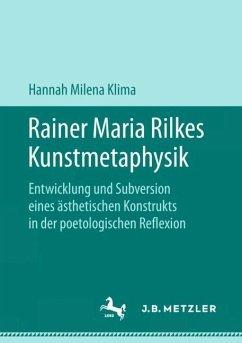 Rainer Maria Rilkes Kunstmetaphysik - Klima, Hannah Milena