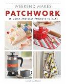 Weekend Makes: Patchwork