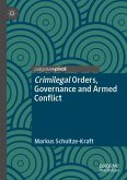 Crimilegal Orders, Governance and Armed Conflict