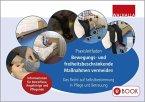 Praxisleitfaden: Bewegungs- und freiheitsbeschränkende Maßnahmen vermeiden (eBook, PDF)