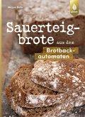 Sauerteigbrote aus dem Brotbackautomaten (eBook, PDF)