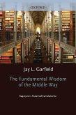The Fundamental Wisdom of the Middle Way (eBook, PDF)