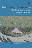 The Routledge Companion to Photography and Visual Culture (eBook, ePUB)