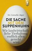 Die Sache mit dem Suppenhuhn (eBook, PDF)