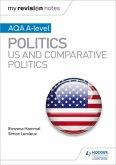 My Revision Notes: AQA A-level Politics: US and Comparative Politics