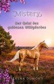 Der Geist des goldenen Wildpferdes (eBook, ePUB)