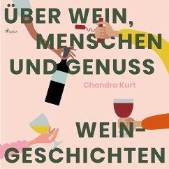 Über Wein, Menschen und Genuss - Weingeschichte...