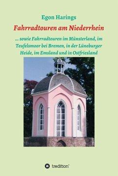 Fahrradtouren am Niederrhein (eBook, ePUB) - Harings, Egon