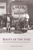 Roots of the Issei (eBook, ePUB)