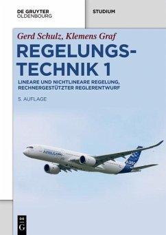 Regelungstechnik 1 (eBook, PDF) - Graf, Klemens; Schulz, Gerd