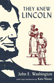 They Knew Lincoln (eBook, PDF)
