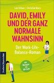 David, Emily und der ganz normale Wahnsinn: Der Work-Life-Balance-Roman (eBook, ePUB)