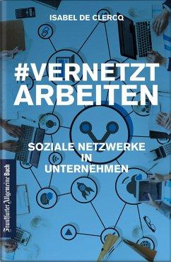 VernetztArbeiten: Soziale Netzwerke in Unternehmen (eBook, ePUB)