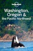 Lonely Planet Washington, Oregon & the Pacific Northwest (eBook, ePUB)