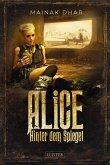 HINTER DEM SPIEGEL (Alice im Totenland 2) (eBook, ePUB)