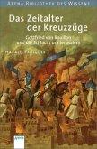 Das Zeitalter der Kreuzzüge / Lebendige Geschichte (Mängelexemplar)