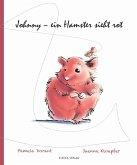 Johnny - ein Hamster sieht rot (eBook, PDF)