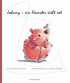 Johnny - ein Hamster sieht rot (eBook, PDF) - Dorant, Pamela