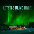 Letztes Blind Date (Ungekürzt) (MP3-Download)