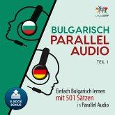 Bulgarisch Parallel Audio - Teil 1 (MP3-Download)