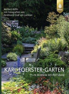 Der Steingarten der sieben Jahreszeiten (eBook, PDF) - Foerster, Karl