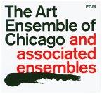 The Art Ensemble Of Chicago & Associated Ensembles