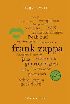 Frank Zappa. 100 Seiten (eBook, ePUB) - Meyer, Ingo