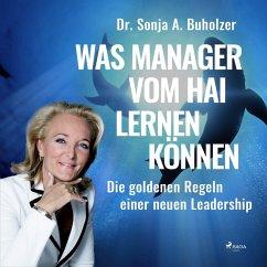 Was Manager vom Hai lernen können - Die goldene...