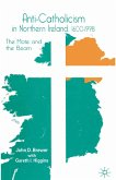 Anti-Catholicism in Northern Ireland, 1600-1998 (eBook, PDF)