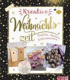 Kreative Weihnachtszeit (eBook, ePUB)