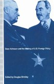 Dean Acheson and the Making of U.S. Foreign Policy (eBook, PDF)