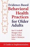 Evidence-Based Behavioral Health Practices for Older Adults (eBook, ePUB)