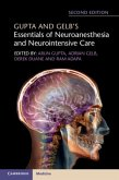 Gupta and Gelb's Essentials of Neuroanesthesia and Neurointensive Care (eBook, ePUB)