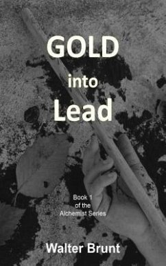 Gold into Lead (eBook, ePUB)