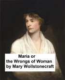 Maria or the Wrongs of Woman (eBook, ePUB)