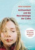Achtsamkeit und die Neurobiologie der Liebe