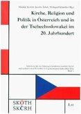 Kirche, Religion und Politik in Österreich und in der Tschechoslowakei im 20. Jahrhundert