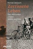 Zerrissene Leben (eBook, ePUB)